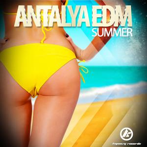 Antalya Edm Summer