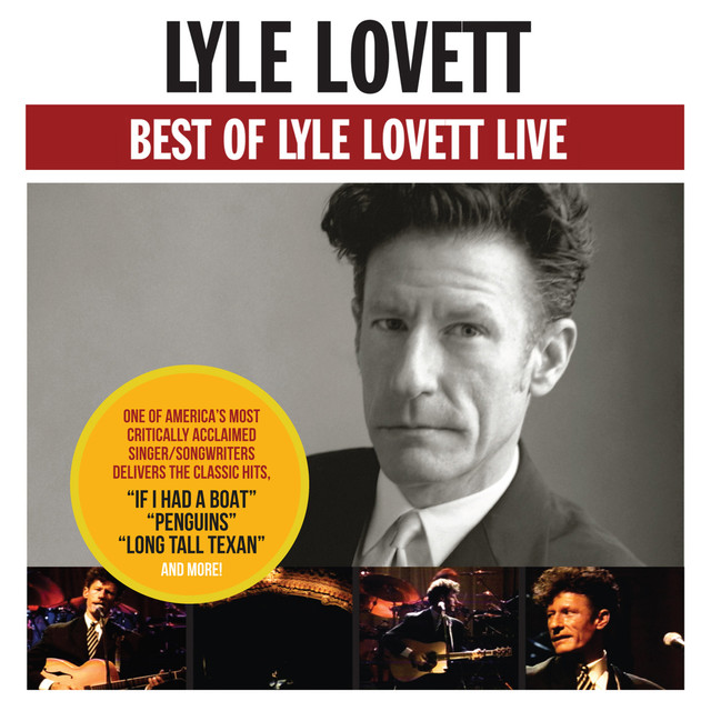 Best Of Lyle Lovett - Live