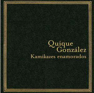 Kamikazes enamorados album