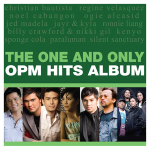 The One and Only OPM Hits Album