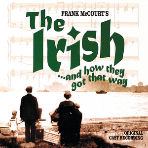 The Irish... And How They Got That Way (Original Cast Recording)