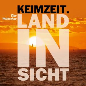 Land in Sicht (Keimzeit Werkschau - 2016) album