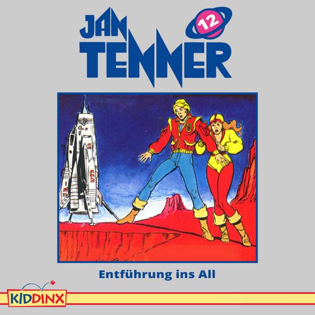 Folge 12: Entführung ins All von Jan Tenner