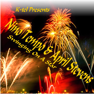 K-tel Presents Nino Tempo & April Stevens - Swinging On A Star album
