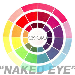 Naked Eye - Single - Oxford