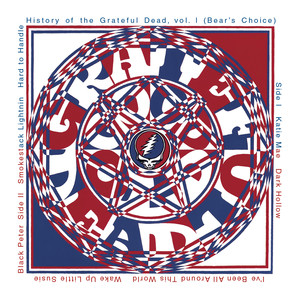 History Of The Grateful Dead Vol. 1 [Bear's Choice] Albumcover