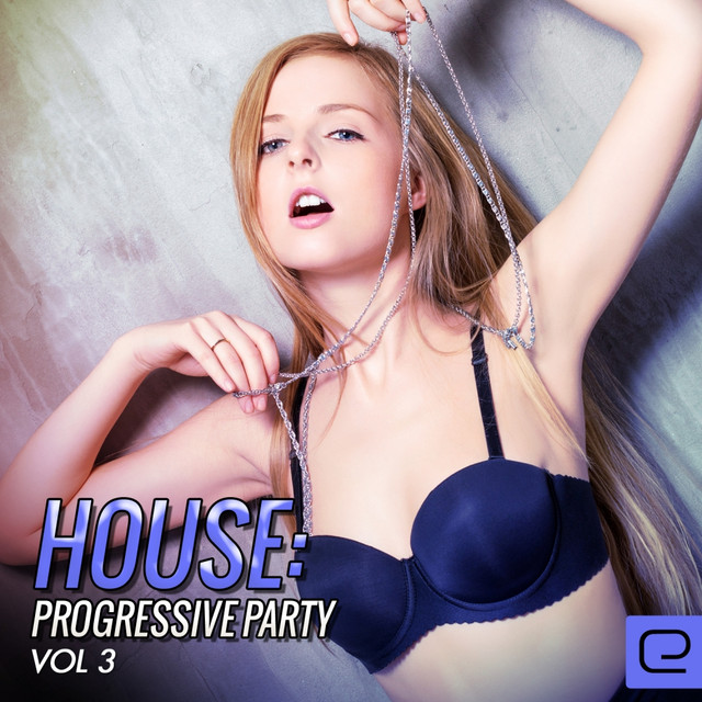 House: Progressive Party, Vol. 3 Albumcover