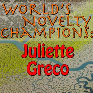 World's Novelty Champions: Juliette Greco album