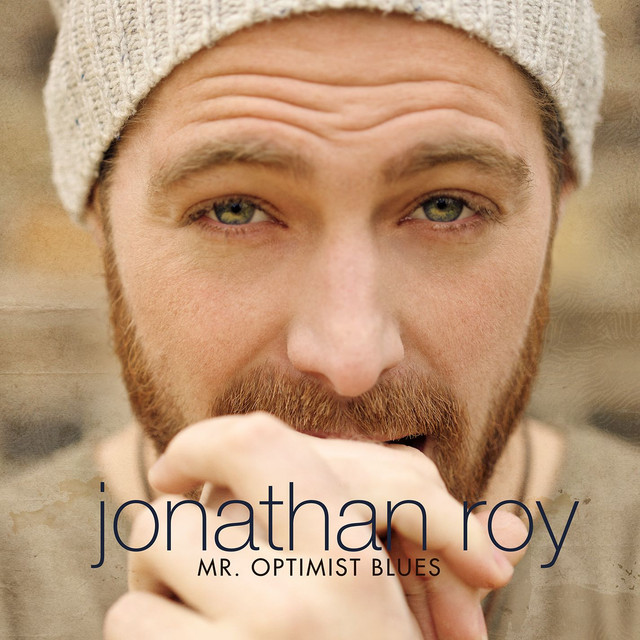 Album cover for Mr. Optimist Blues by Jonathan Roy
