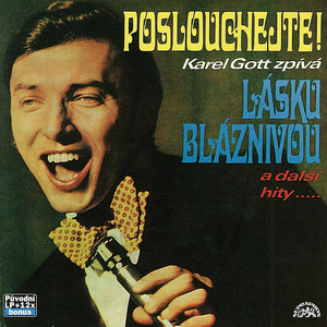 Karel Gott - Láska bláznivá a další hity.....