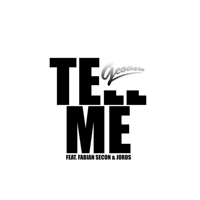 Tell Me (feat. Fabian Secon & Jords)