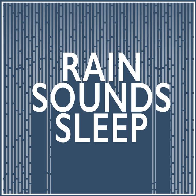 Rain Sounds: Sleep Albumcover