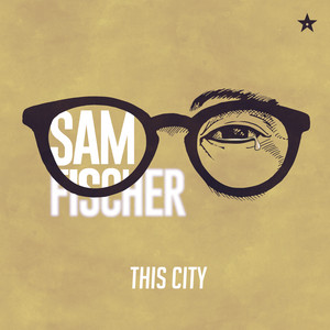 This City - Sam Fischer