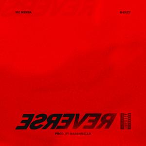 Reverse (Ft. G-Eazy) Albümü