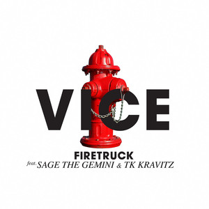 Firetruck (feat. Sage The Gemini & TK Kravitz) Albümü