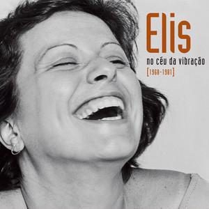 Elis - No Céu Da Vibração [1968-1981]