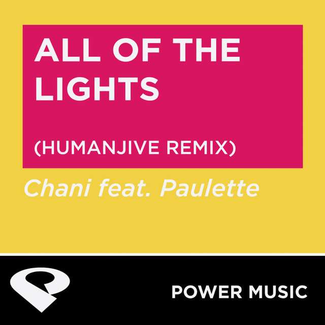 All of the Lights - Humanjive Extended Remix, a song by Power Music