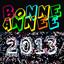 Bonne année 2013 (2013 c'est la fête) cover