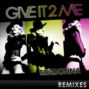 Give It 2 Me (Remixes) album