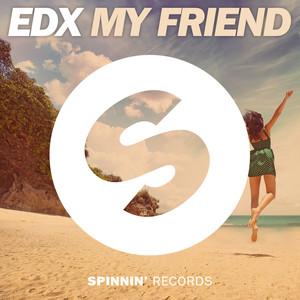 Copertina di EDX - My Friend