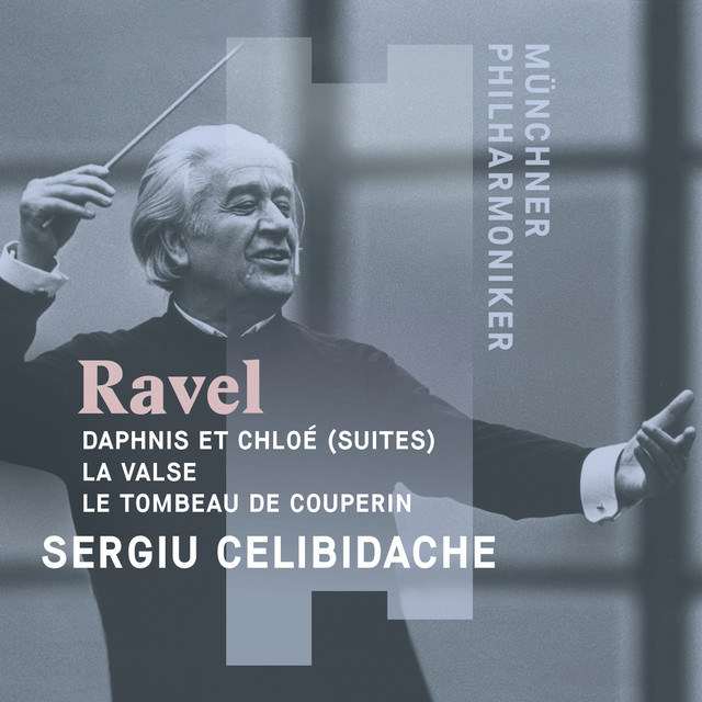 Album cover for Celibidache Conducts Ravel by Maurice Ravel, Munich Philharmonic Orchestra, Sergiu Celibidache