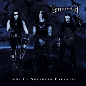 Sons of Northern Darkness - Immortal