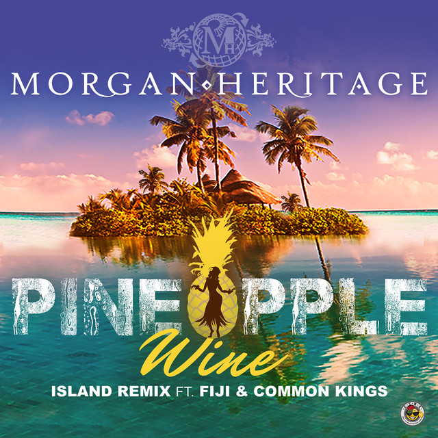 Pineapple Wine (Island Remix) [feat. Fiji & Common Kings]