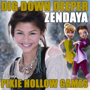 """Dig Down Deeper (From the film """"Pixie Hollow Games'') Albümü"""