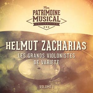 Les grands violonistes de variété : Helmut Zacharias, Vol. 1 album