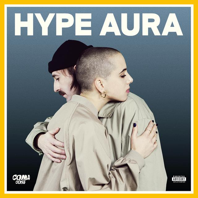 Album cover for HYPE AURA by Coma_Cose
