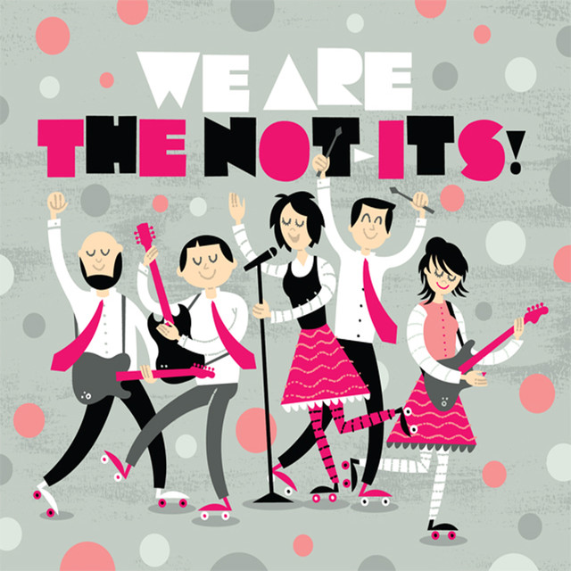We Are The Not-Its! by The Not-Its!