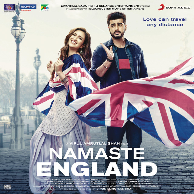 Namaste England (Original Motion Picture Soundtrack)