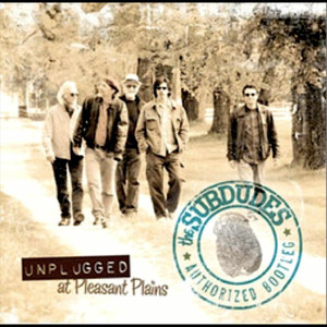Unplugged at Pleasant Plains / The Authorized Bootleg album