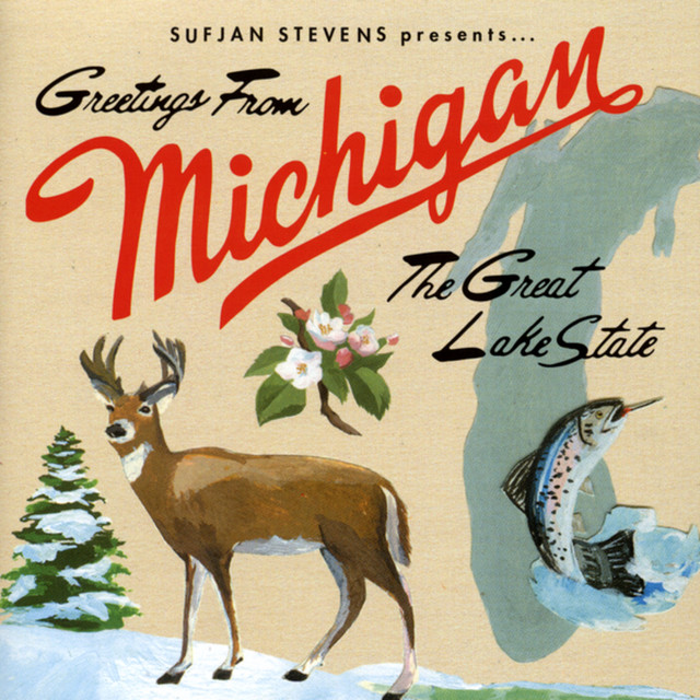 Greetings from michigan the great lake state bonus track edition greetings from michigan the great lake state bonus track edition by sufjan stevens on spotify m4hsunfo