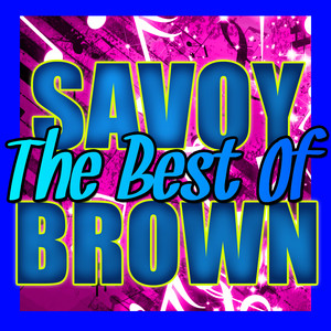 The Best of Savoy Brown (Live) album