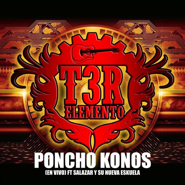 Poncho Konos (En Vivo) [feat. Salazar Y Su Nueva Eskuela]