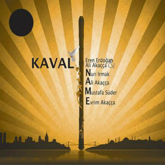 Kaval Name (feat. Eren Erdoğan, Nuri Irmak, Mustafa Süder & Evrim Akaçça)