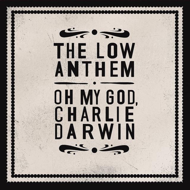 Oh My God Charlie Darwin (Standard)