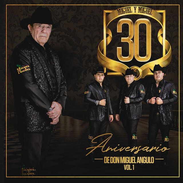 30 Aniversario De Don Miguel Angulo (Vol. 1)