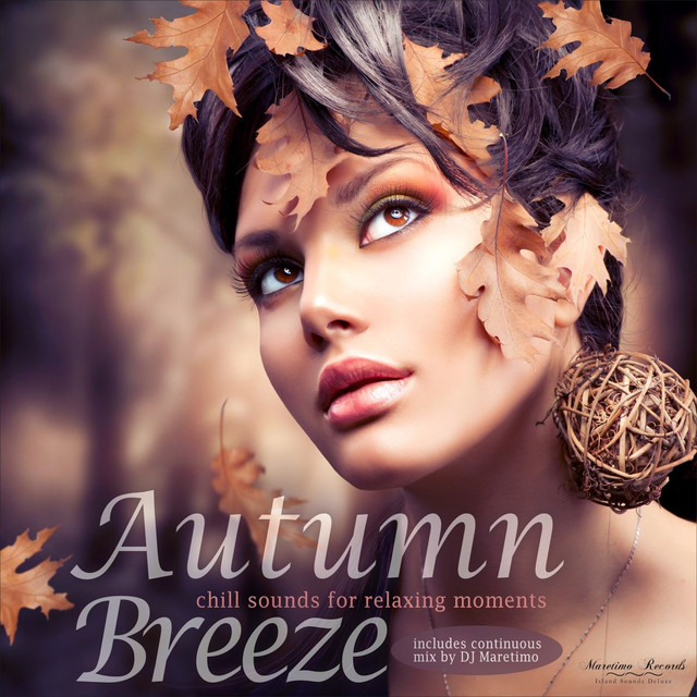 Autumn Breeze, Vol. 1 - Chill Sounds for Relaxing Moments