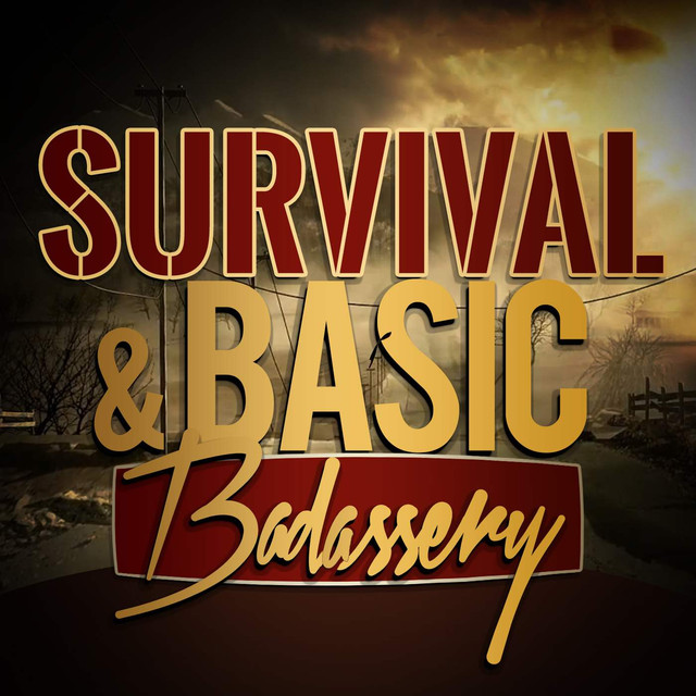 Survival and Basic Badass Podcast on Spotify