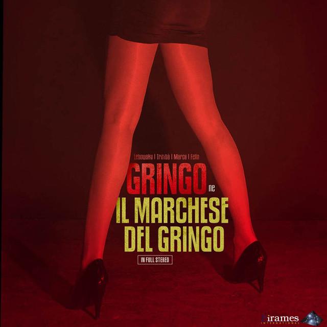 Il Marchese Del Gringo