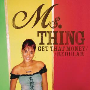 Get That Money / Regular album