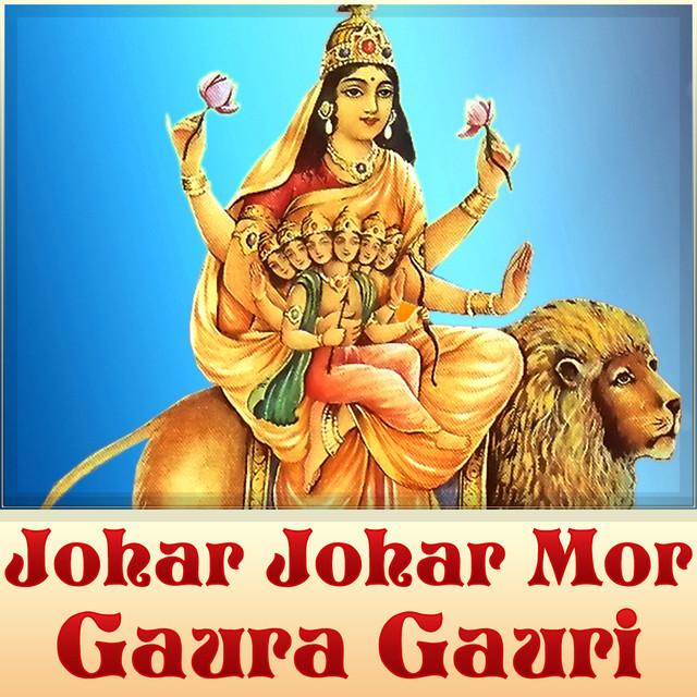 Johar Johar Mor Gaura Gauri by Mamta Chandrakar on Spotify