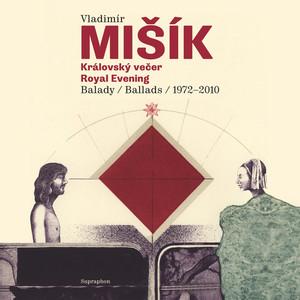 Vladimír Mišík - Královský večer