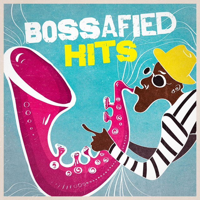 Bossafied Hits