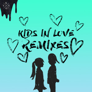Kids in Love (Remixes) Albümü