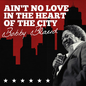 Ain't No Love In The Heart Of The City album