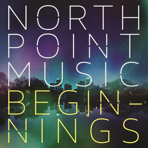 North Point Music: Beginnings album