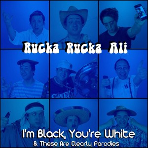 I'm Black, You're White & These Are Clearly Parodies Albumcover